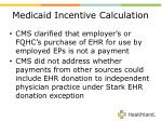 medicaid incentive calculation