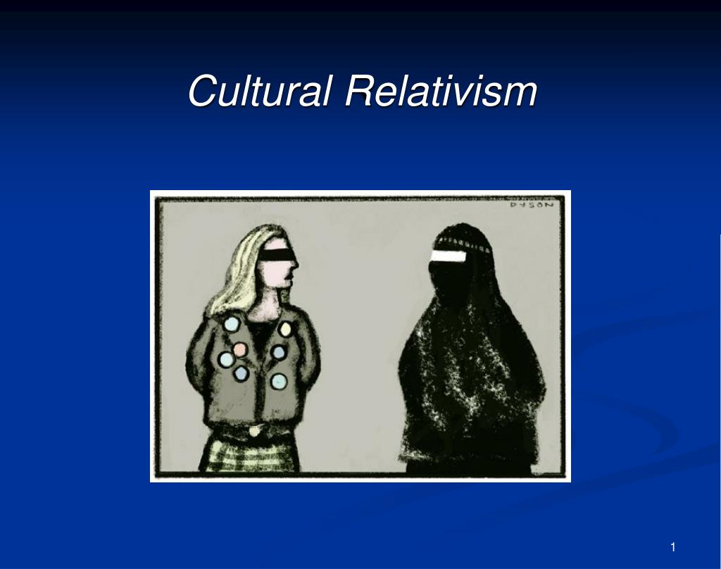 an introduction to the concept of cultural relativism How can the answer be improved.