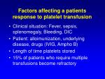 factors affecting a patients response to platelet transfusion