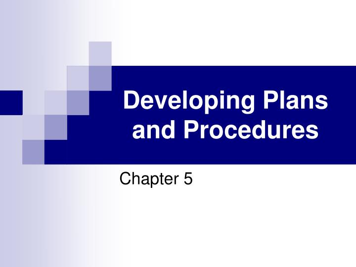 developing plans and procedures n.