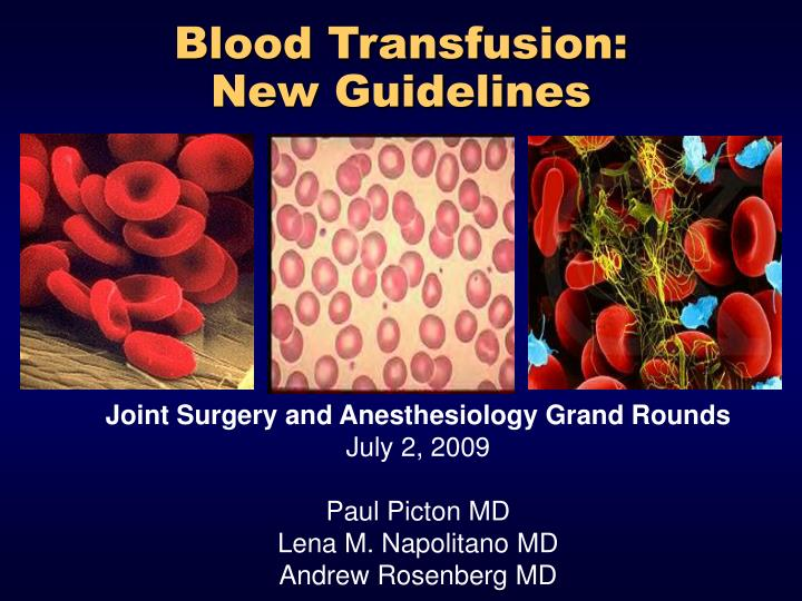 blood transfusion new guidelines n.