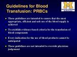 guidelines for blood transfusion prbcs