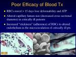 poor efficacy of blood tx