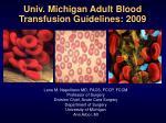 univ michigan adult blood transfusion guidelines 2009