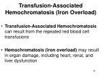 transfusion associated hemochromatosis iron overload