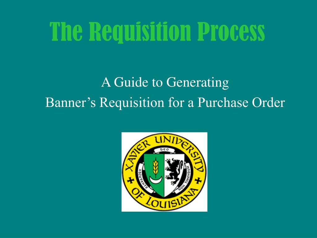 the requisition process l.