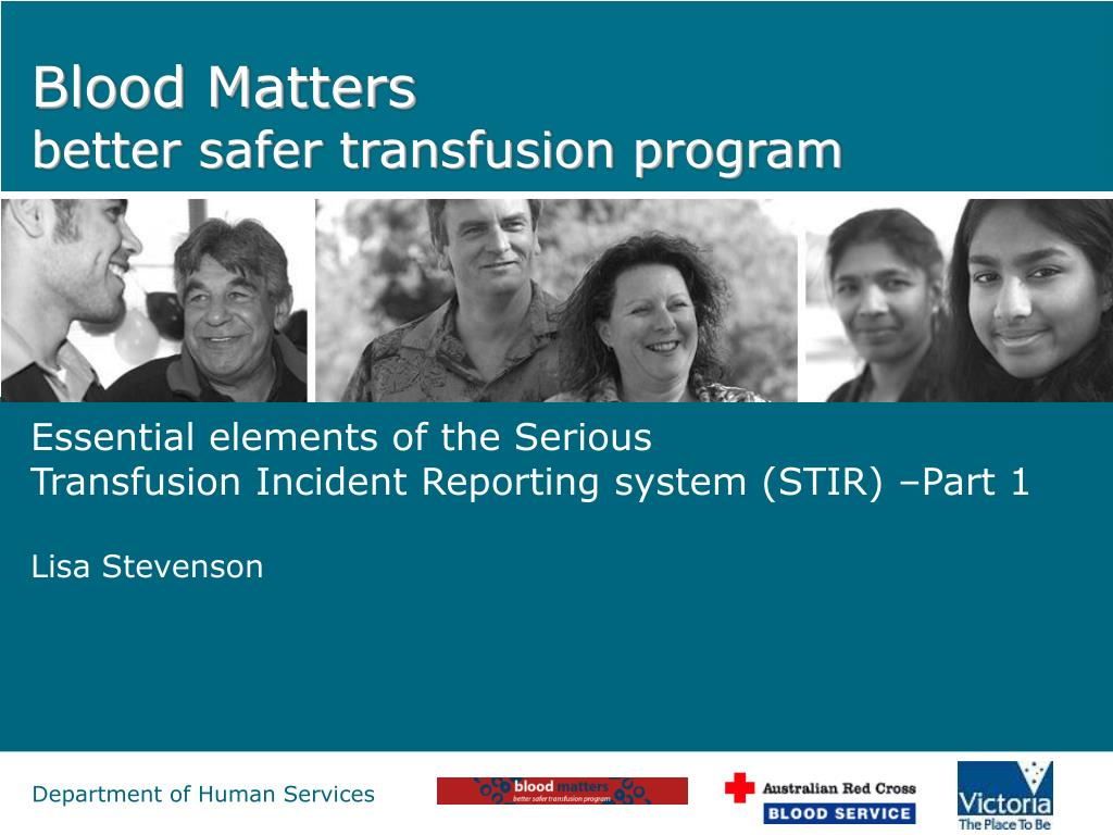 blood matters better safer transfusion program l.