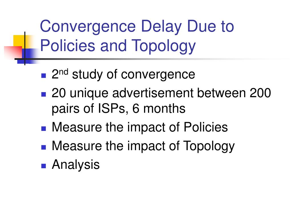 Convergence Delay Due to Policies and Topology