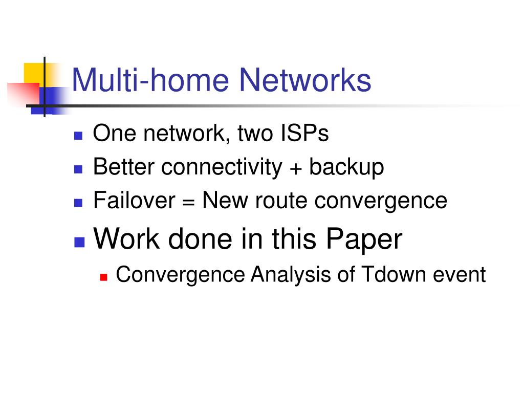 Multi-home Networks