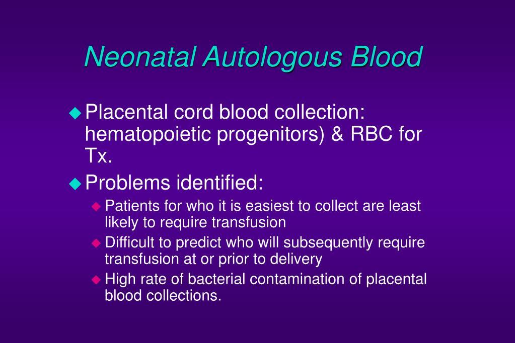 Neonatal Autologous Blood