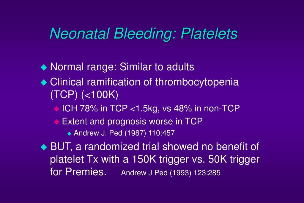 Neonatal Bleeding: Platelets