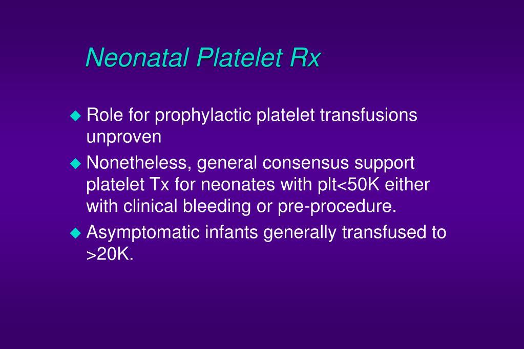 Neonatal Platelet Rx