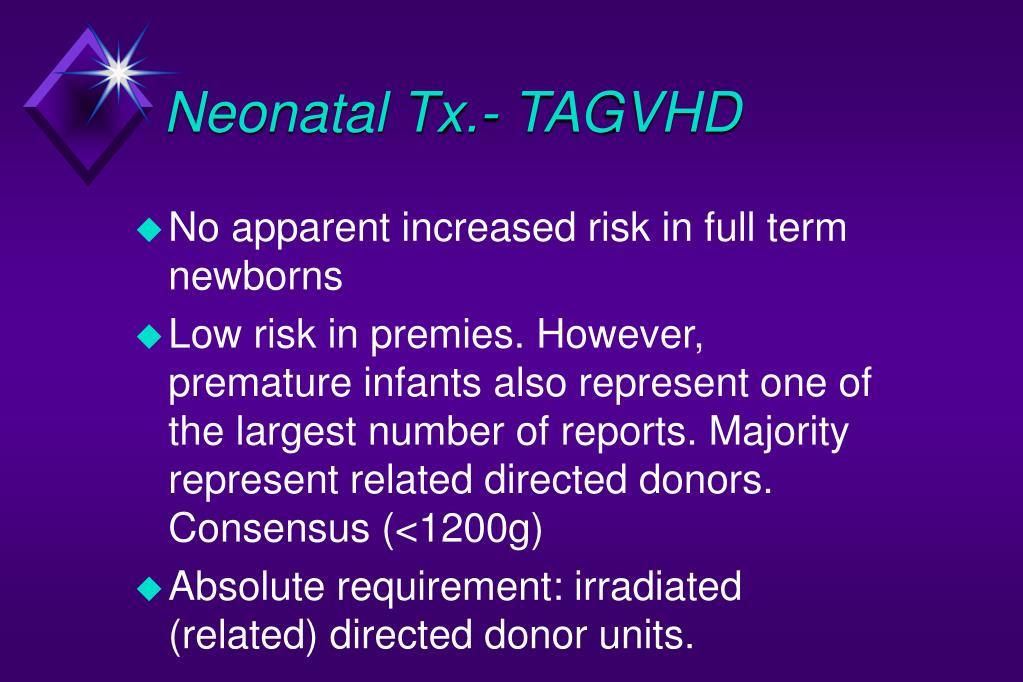Neonatal Tx.- TAGVHD