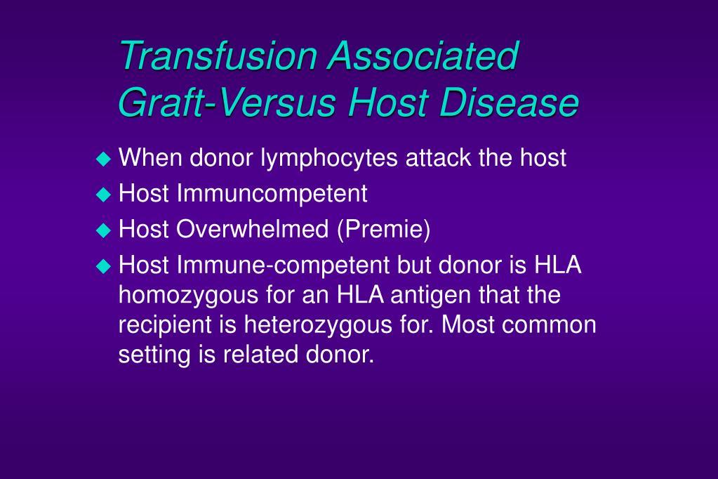 Transfusion Associated Graft-Versus Host Disease