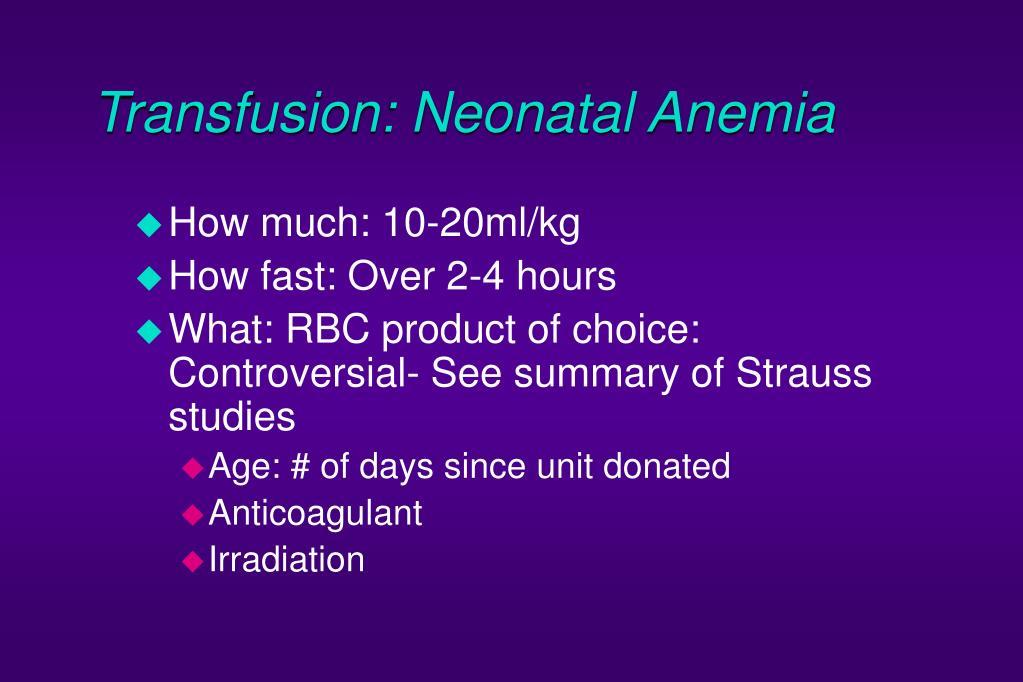 Transfusion: Neonatal Anemia