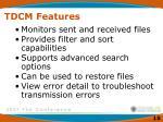 tdcm features