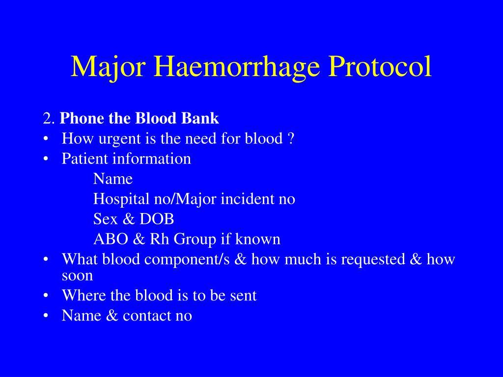 Major Haemorrhage Protocol