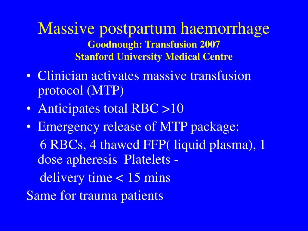 Massive postpartum haemorrhage