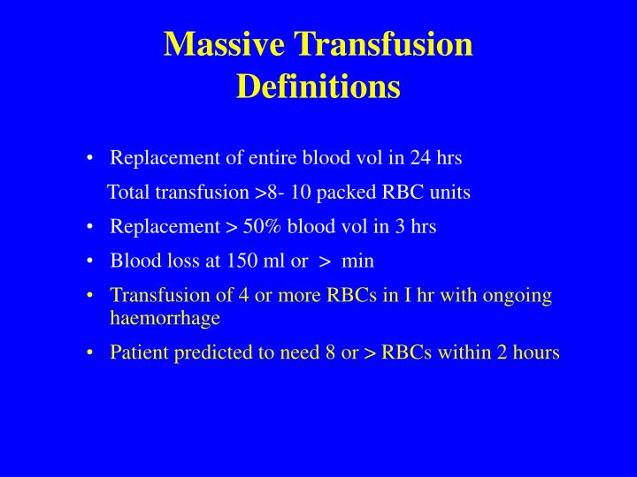 Massive transfusion definitions