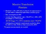 massive transfusion platelets