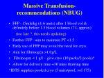 massive transfusion recommendations nbug