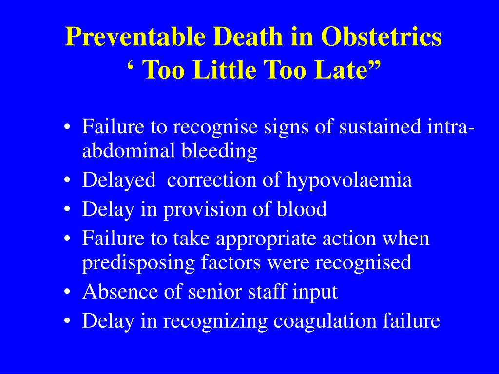 Preventable Death in Obstetrics