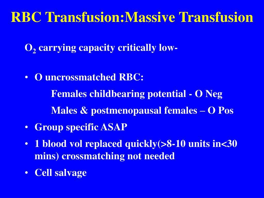 RBC Transfusion:Massive Transfusion