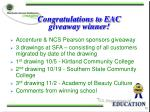 congratulations to eac giveaway winner