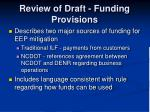 review of draft funding provisions