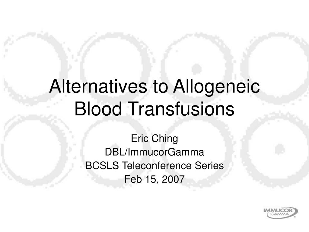 alternatives to allogeneic blood transfusions l.
