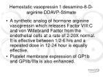 hemostatic vasopressin 1 desamino 8 d arginine ddavp stimate