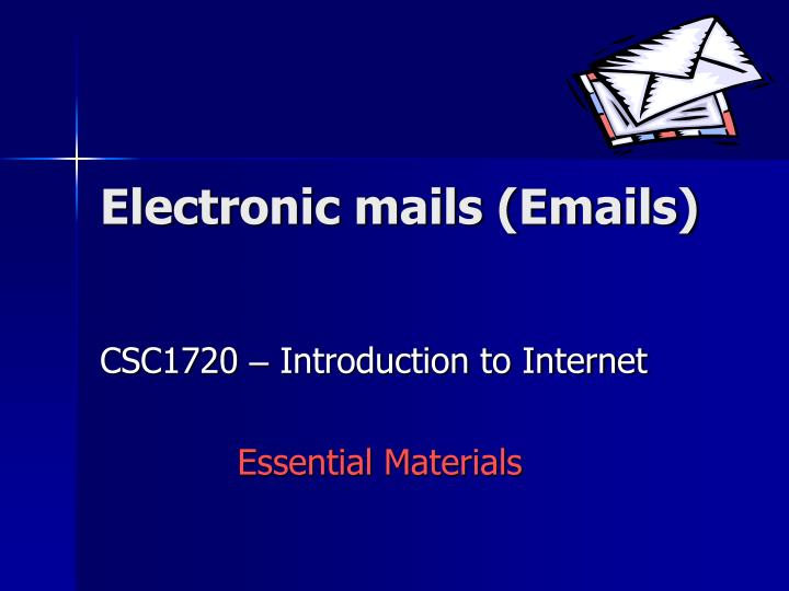 electronic mails emails n.