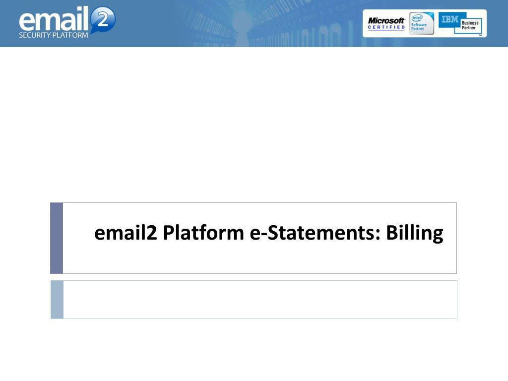 email2 platform e statements billing l.