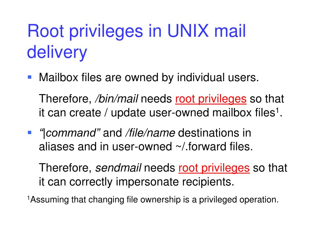 Root privileges in UNIX mail delivery