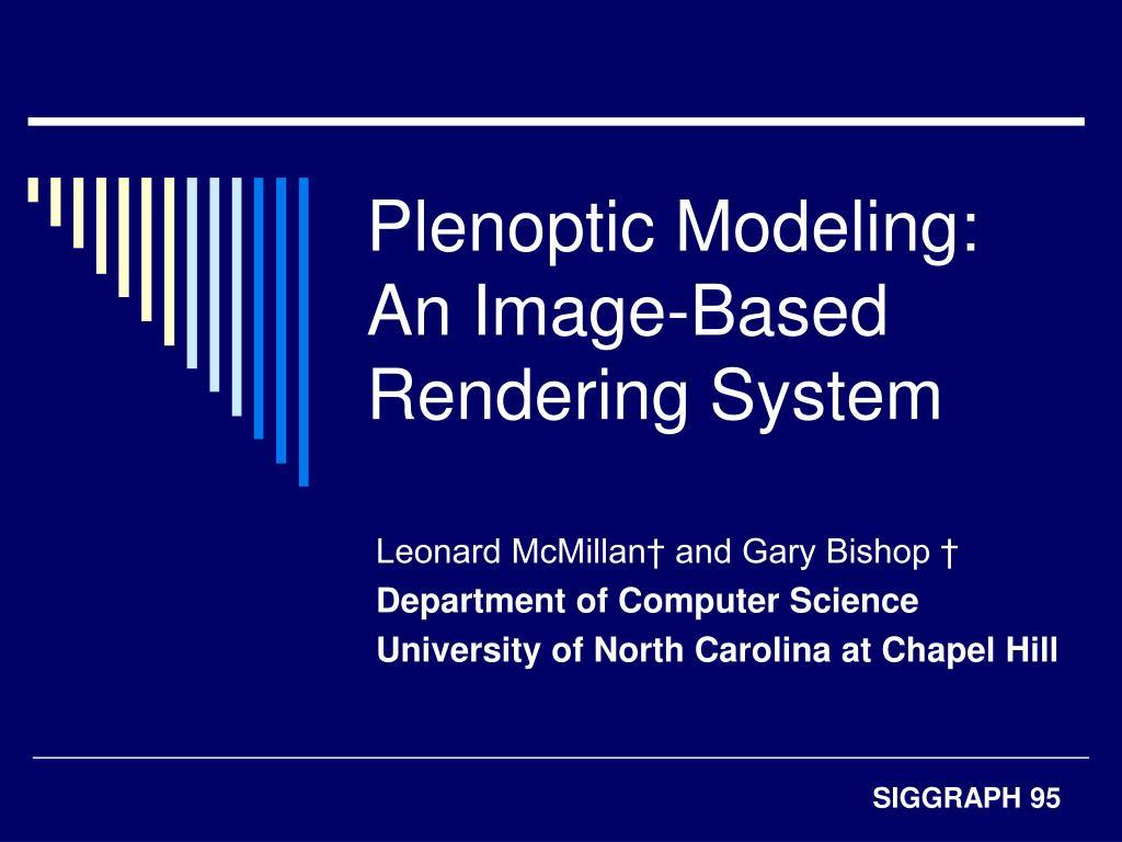 plenoptic modeling an image based rendering system l.