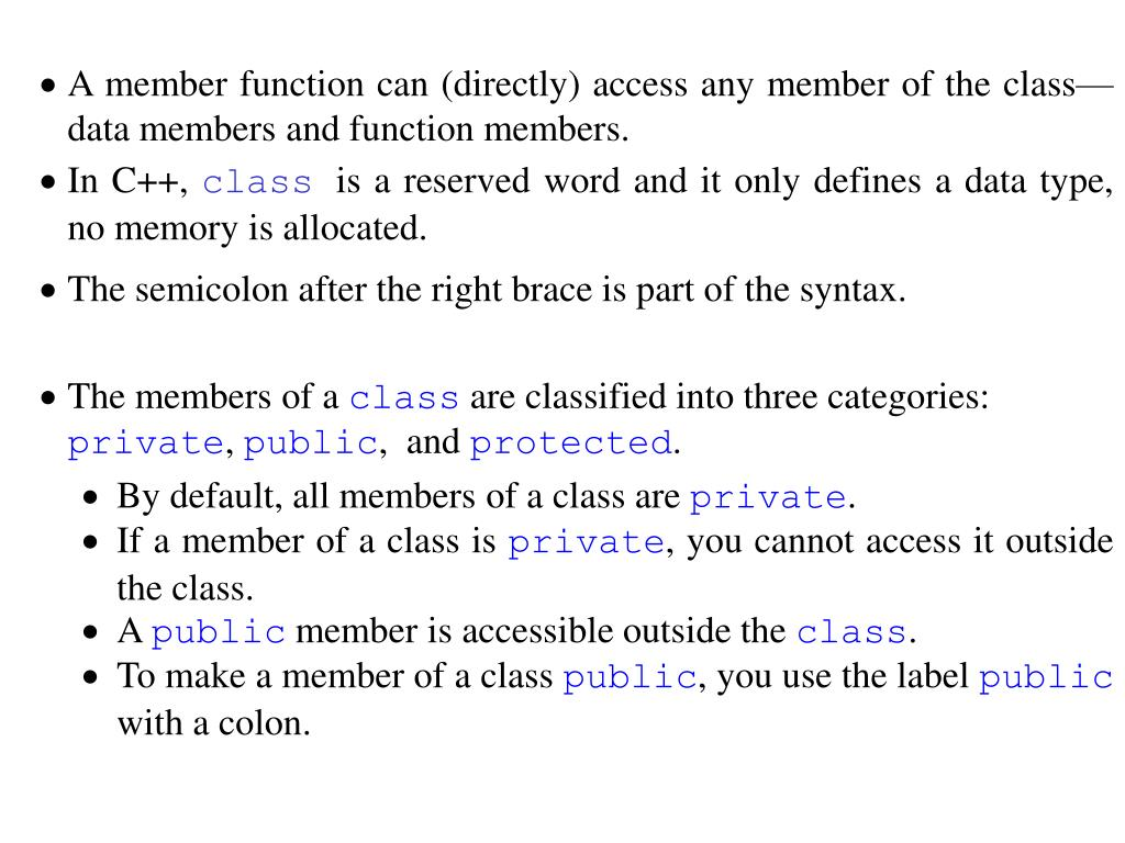 A member function can (directly) access any member of the class—data members and function members.