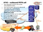 at43 outbound pstn call