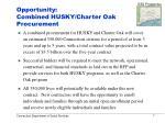 opportunity combined husky charter oak procurement