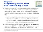 purpose competitively procure health care contracts july 1 2008