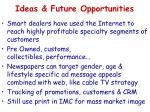 ideas future opportunities