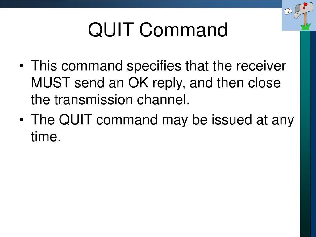 QUIT Command