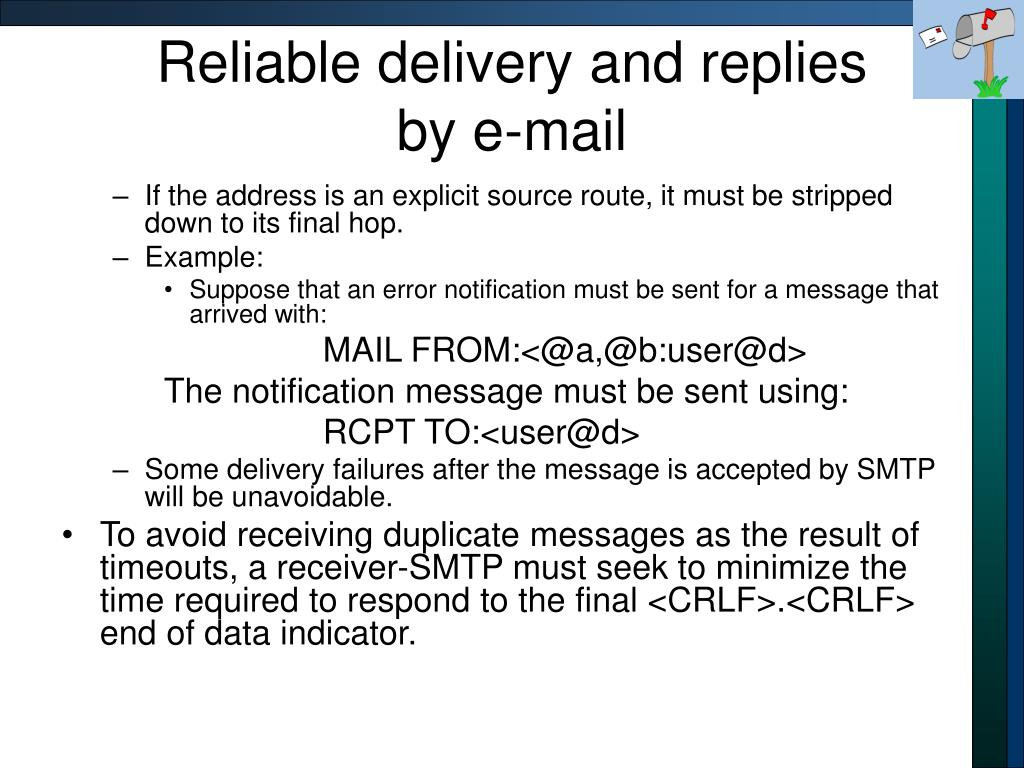 Reliable delivery and replies