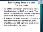 terminating sessions and connections