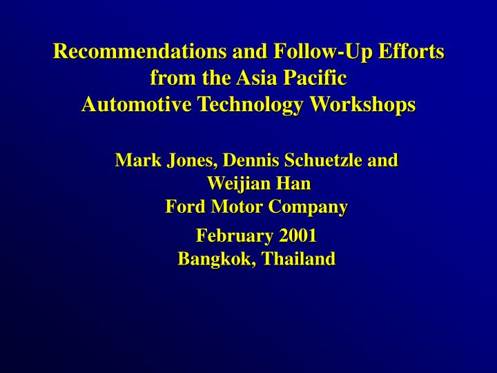 recommendations and follow up efforts from the asia pacific automotive technology workshops