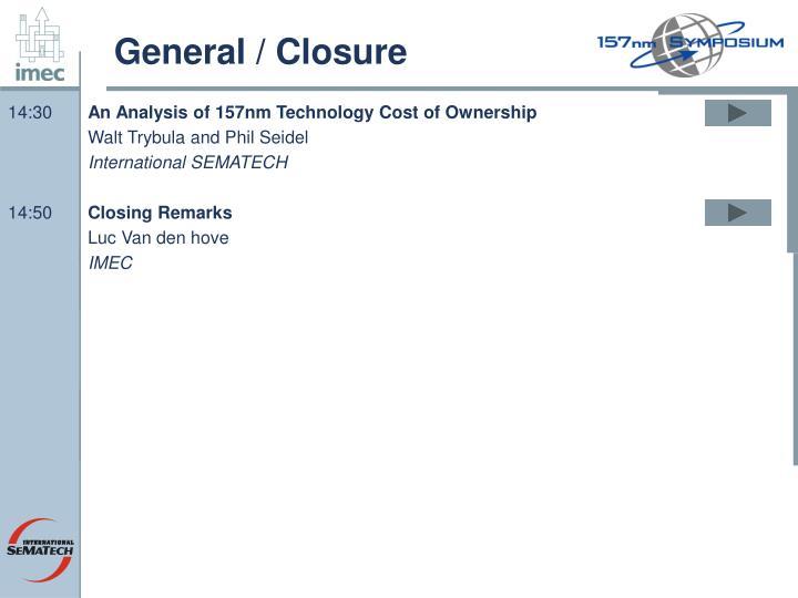 General / Closure