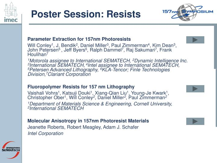 Poster Session: Resists