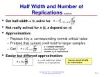 half width and number of replications cont d