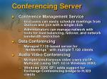 conferencing server