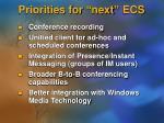 priorities for next ecs