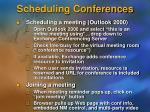 scheduling conferences
